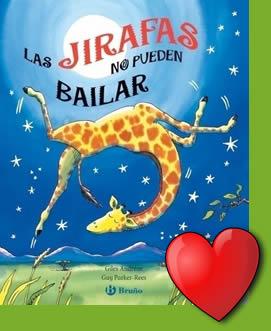 Las jirafas no pueden bailar - Lecturas Infantiles - Libros INFANTILES Y JUVENILES - Libros INFANTILES - de 6 a 9 años