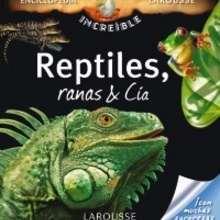 Libro : Reptiles, Ranas & Cía