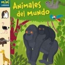 Animales del Mundo - Lecturas Infantiles - Libros infantiles : LAROUSSE Y VOX