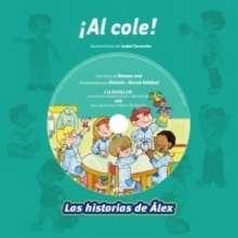 ¡Al cole! - Lecturas Infantiles - Libros infantiles : LAROUSSE Y VOX