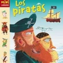 Los Piratas - Lecturas Infantiles - Libros infantiles : LAROUSSE Y VOX