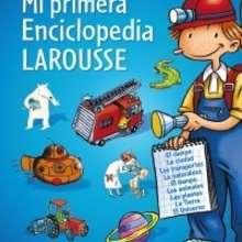 Libro : Mi primera Enciclopedia Larousse