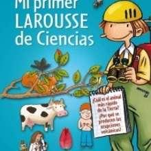 Libro : Mi primer Larousse de Ciencias