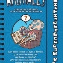 Libro : Los Superpreguntones / Los Animales