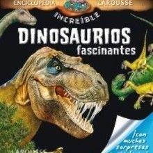 Libro : Dinosaurios fascinantes