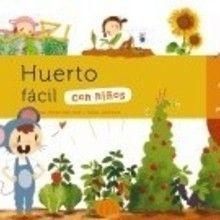Libro : Huerto fácil con niños