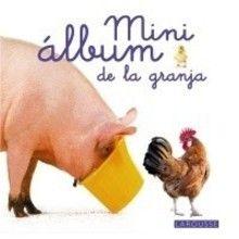 Libro : Mini álbum Larousse de la granja