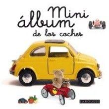 Libro : Mini álbum Larousse de los coches