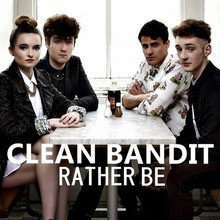 Video : Clean Bandit - Rather Be