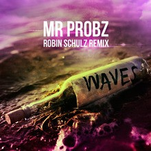 Video : Mr. Probz - Waves