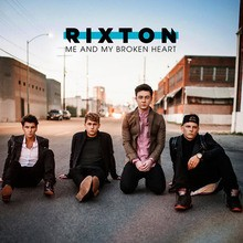 Rixton - Me and my broken hear