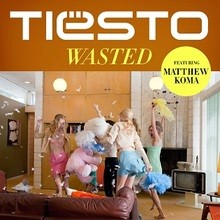 Tiesto - Wasted