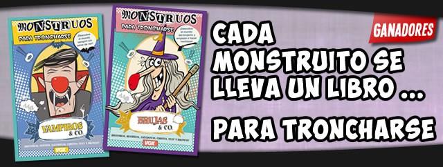 Regalamos 10 libros Monstruos para Troncharse