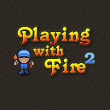 Juego para niños : Playing with Fire 2