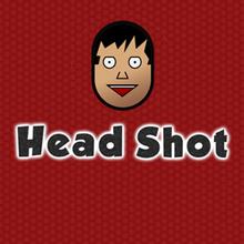 Juego para niños : Head Shot