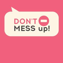 Juego para niños : Don't Mess Up