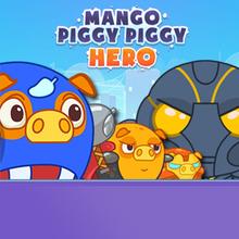 Juego para niños : Mango Piggy Piggy Hero