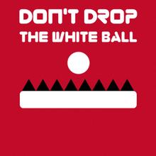 Juego para niños : Don't Drop The White Ball