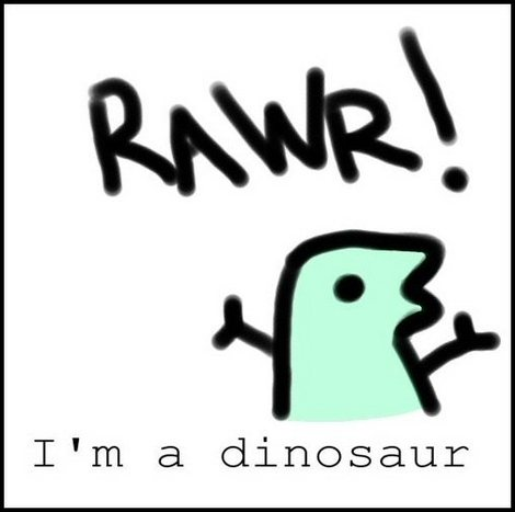 This is HARD to say... Xbhxw_Rawr_I_m_a_Dinosaur_by_sergeantstan