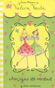 Amigas de verdad y Otras aventuras - Lecturas Infantiles - Libros INFANTILES Y JUVENILES - Libros INFANTILES - de 6 a 9 años