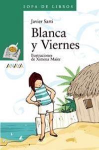 Blanca y Viernes - Lecturas Infantiles - Libros INFANTILES Y JUVENILES - Libros JUVENILES - Literatura juvenil