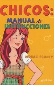 Chicos : Manual de instrucciones - Lecturas Infantiles - Libros INFANTILES Y JUVENILES - Libros JUVENILES - Literatura juvenil