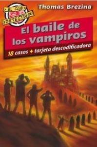 El baile de los vámpiros - Lecturas Infantiles - Libros INFANTILES Y JUVENILES - Libros JUVENILES - Literatura juvenil