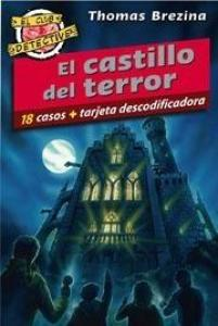 El castillo del terror - Lecturas Infantiles - Libros INFANTILES Y JUVENILES - Libros JUVENILES - Literatura juvenil