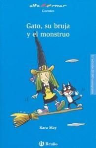El gato, su bruja y el monstruo - Lecturas Infantiles - Libros INFANTILES Y JUVENILES - Libros JUVENILES - Literatura juvenil