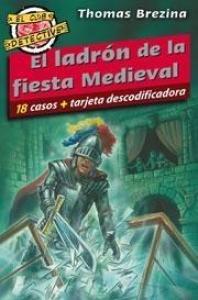 El ladrón de la fiesta medieval - Lecturas Infantiles - Libros INFANTILES Y JUVENILES - Libros JUVENILES - Literatura juvenil