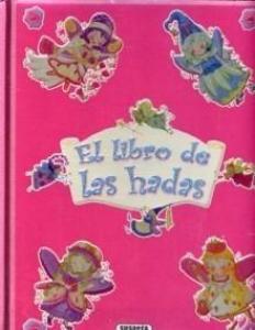 el Libro de las hadas - Lecturas Infantiles - Libros INFANTILES Y JUVENILES - Libros INFANTILES - de 6 a 9 años