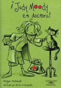 Judy Moody es doctora - Lecturas Infantiles - Libros INFANTILES Y JUVENILES - Libros JUVENILES - Literatura juvenil