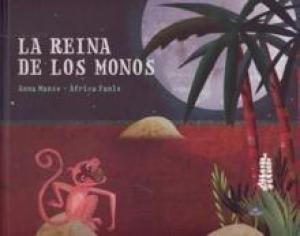 La reina de los monos - Lecturas Infantiles - Libros INFANTILES Y JUVENILES - Libros INFANTILES - de 6 a 9 años