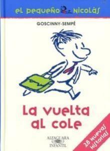 La vuelta al cole (El pequeño Nicolás) - Lecturas Infantiles - Libros INFANTILES Y JUVENILES - Libros JUVENILES - Literatura juvenil