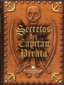 secretos del capitán pirata - Lecturas Infantiles - Libros INFANTILES Y JUVENILES - Libros INFANTILES - de 6 a 9 años