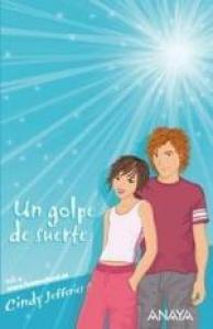 Un golpe de suerte - Lecturas Infantiles - Libros INFANTILES Y JUVENILES - Libros INFANTILES - de 6 a 9 años