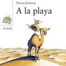 A la playa - Lecturas Infantiles - Libros INFANTILES Y JUVENILES - Libros INFANTILES - de 0 a 5 años