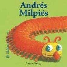 Bichitos curiosos : Andrés Milpiés - Lecturas Infantiles - Libros INFANTILES Y JUVENILES - Libros INFANTILES - de 0 a 5 años