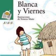 Libro : Blanca y Viernes