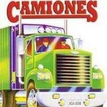 Camiones - Lecturas Infantiles - Libros INFANTILES Y JUVENILES - Libros INFANTILES - de 0 a 5 años