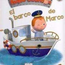 El Barco de Marco - Lecturas Infantiles - Libros INFANTILES Y JUVENILES - Libros INFANTILES - de 0 a 5 años