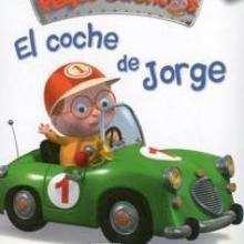 El Coche de Jorge - Lecturas Infantiles - Libros INFANTILES Y JUVENILES - Libros INFANTILES - de 0 a 5 años