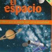 El Espacio - Lecturas Infantiles - Libros INFANTILES Y JUVENILES - Libros INFANTILES - Conocimiento infantil/juvenil