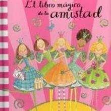 El libro mágico de la amistad