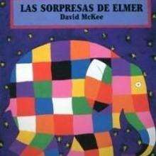 Las sorpresas de Elmer - Lecturas Infantiles - Libros INFANTILES Y JUVENILES - Libros INFANTILES - de 0 a 5 aos