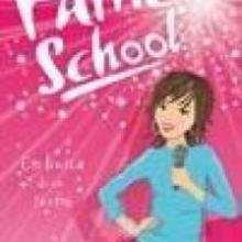 Fame School : En busca de su sueño - Lecturas Infantiles - Libros INFANTILES Y JUVENILES - Libros INFANTILES - de 6 a 9 años