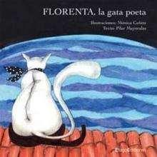 Florenta, la gata poeta - Lecturas Infantiles - Libros INFANTILES Y JUVENILES - Libros INFANTILES - de 6 a 9 años