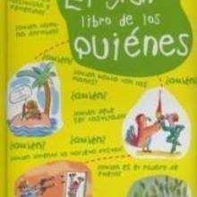 El gran libro de los Quienes - Lecturas Infantiles - Libros INFANTILES Y JUVENILES - Libros INFANTILES - Conocimiento infantil/juvenil