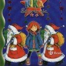 Kika Superbruja y el hechizo de la Navidad - Lecturas Infantiles - Libros INFANTILES Y JUVENILES - Libros de NAVIDAD