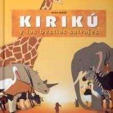 Libro : Kiriku y las bestias salvajes